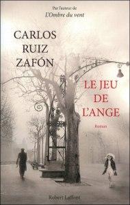 Carlos Ruiz Zafon - Le Jeu de l'Ange