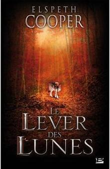 Elspeth Cooper - Le Lever des Lunes