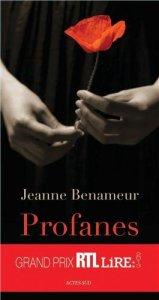 Jeanne Benameur - Profanes