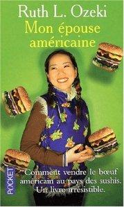 Ruth Ozeki - Mon épouse américaine