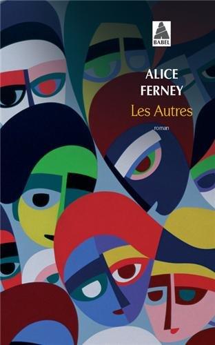 Alice Ferney - Les Autres