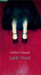 Hélène Frappat - Lady Hunt