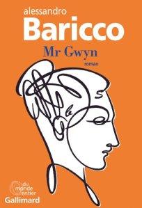 Alessandro Baricco - Mr Gwyn