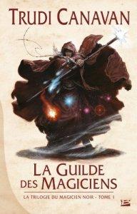 Trudi Canavan - La Guilde des Magiciens