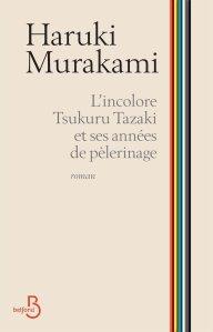 Haruki Murakami - L'incolore Tsukuru Tazaki et ses années de pèlerinage