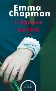 Emma Chapman - L'épouse modèle