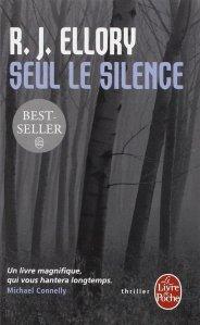 R.J. Ellory - Seul le silence