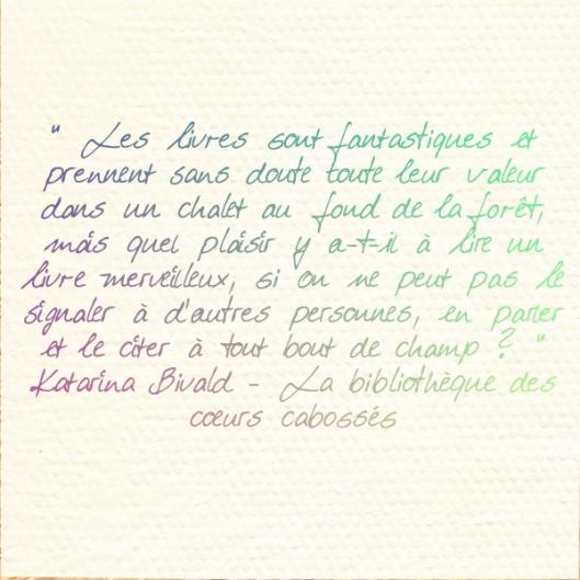 Citation Katarina Bivald - La bibliothèque des coeurs cabossés