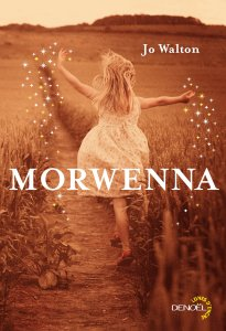 Jo Walton - Morwenna
