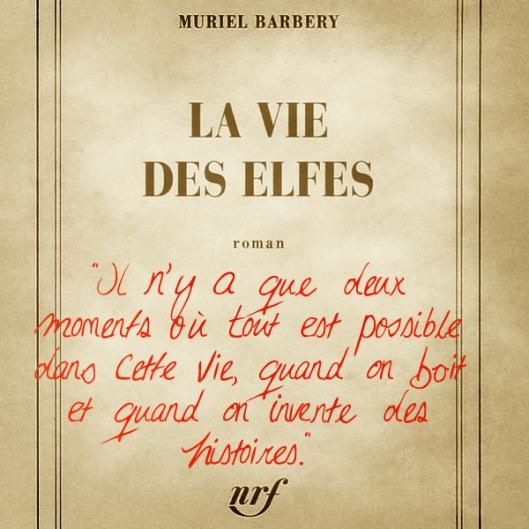 Citation Muriel Barbery - La vie des elfes