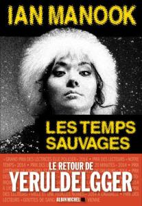 Ian Manook - Les temps sauvages