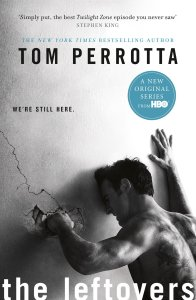 Tom Perrotta - The Leftovers