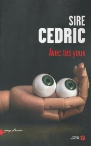 Sire Cedric - Avec tes yeux