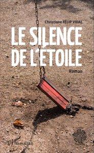 Christiane Félip Vidal - Le silence de l'étoile