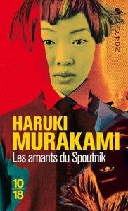Haruki Murakami - Les amants du Spoutnik