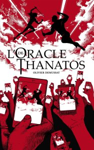 Olivier Demussat - L'Oracle de Thanatos