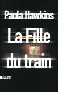 Paula Hawkins - La Fille du train