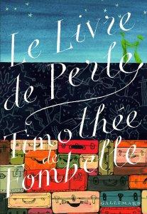 Tiomthée de Fombelle - Le livre de Perle