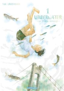 Yuki Urushibara - Underwater - Le Village immergé