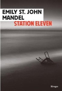Emily St. John Mandel - Station Eleven
