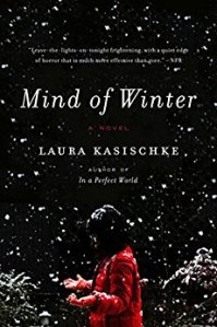 Laura Kasischke - Mind of Winter